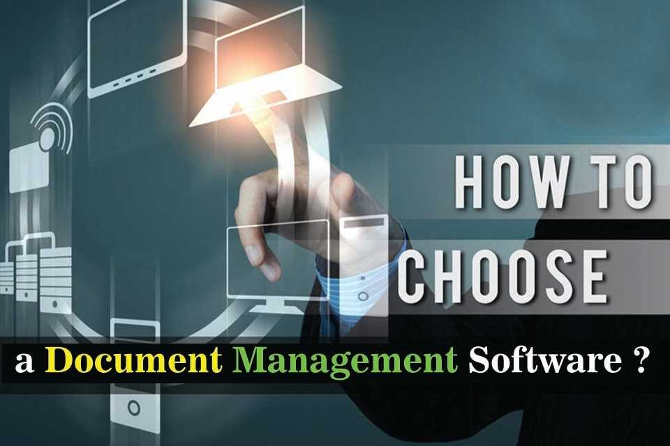how to choose document management software